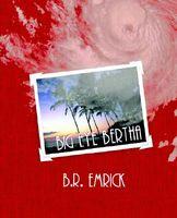 Big Eye Bertha and the Island Crazies