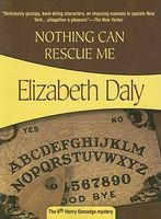 Nothing Can Rescue Me