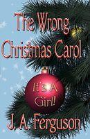 The Wrong Christmas Carol