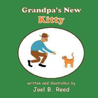 Grandpa's New Kitty