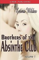 Brothers of the Absinthe Club, Volume 1