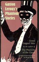 Gaston Leroux's Phantom Stories
