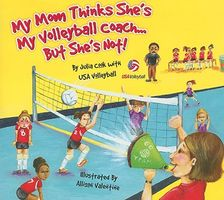 My Mom Thinks She's My Volleyball Coach... But She's Not!