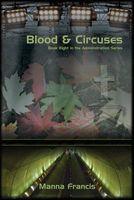 Blood & Circuses