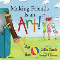 Making Friends Is an Art!: Happy to Be, You and Me