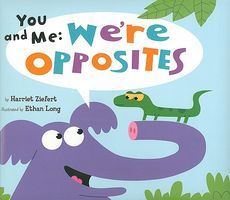 You and Me: We're Opposites