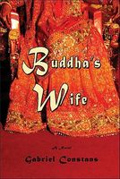 Buddha's Wife by Gabriel Constans
