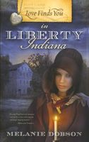 Love Finds You in Liberty, Indiana