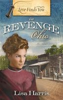 Love Finds You in Revenge, Ohio
