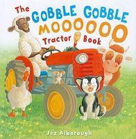 The Gobble, Gobble, Moooooo Tractor Book