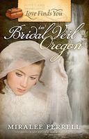 Love Finds You in Bridal Veil, Oregon