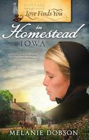 Love Finds You in Homestead, Iowa