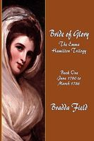 Bride of Glory: June 1780 to March 1786