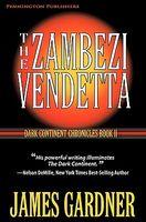 The Zambezi Vendetta