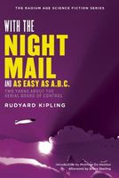 With the Night Mail: A Novella