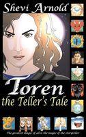 Toren the Teller's Tale