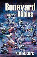 Boneyard Babies