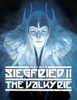 Siegfried, Volume 2: The Valykrie