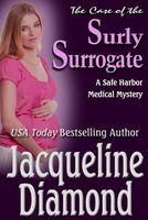 The Case of the Surly Surrogate