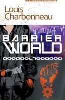 Barrier World