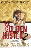 The Golden Hustla 2