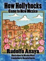How Hollyhocks Came to New Mexico