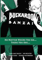 Buckaroo Banzai, Volume 02: No Matter Where You Go