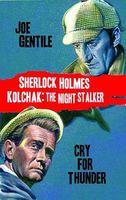 Sherlock Holmes & Kolchak Cry for Thunder Novel Hc