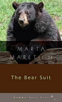 The Bear Suit by Marta Maretich