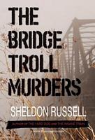 The Bridge Troll Murders