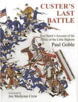 Red Hawk S Account of Custer S Last Battle