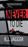 Never To Die
