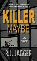 Killer Maybe