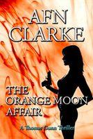 The Orange Moon Affair