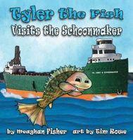 Tyler the Fish Visits the Schoonmaker