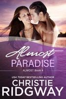 Almost Paradise by Christie Ridgway