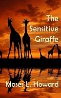 The Sensitive Giraffe