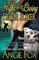 Night of the Living Demon Slayer