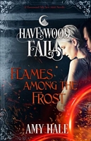 Flames Among the Frost