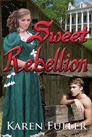 Sweet Rebellion