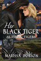 Her Black Tiger