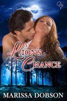 A Lion's Chance
