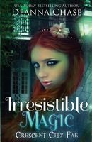 Irresistible Magic