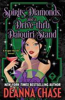 Spirits, Diamonds, and a Drive-thru Daiquiri Stand