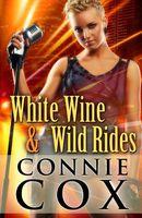 White Wine and Wild Rides