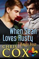 When Sean Loves Rusty