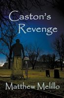 Caston's Revenge by Matthew Melillo