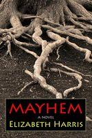 Mayhem: Three Lives of a Woman
