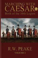 Birth of the 10th Legion