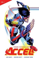 Accell, Volume 1: Home Schooling